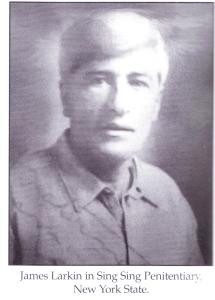 James Larkin while in prison, Sing Sing, USA.